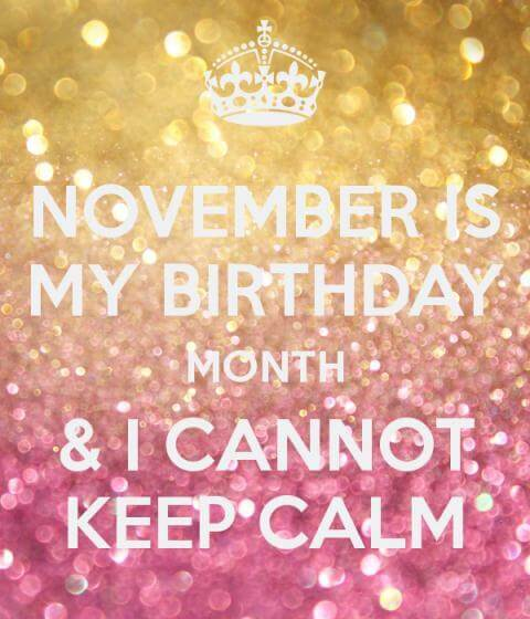 November My Birthday Month Images