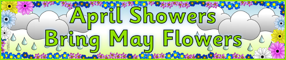 April Showers Bring May Flowers Images Pictures Poem Quotes Clipart