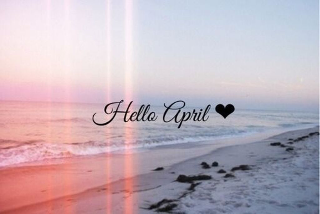 Hello April Quotes With Images