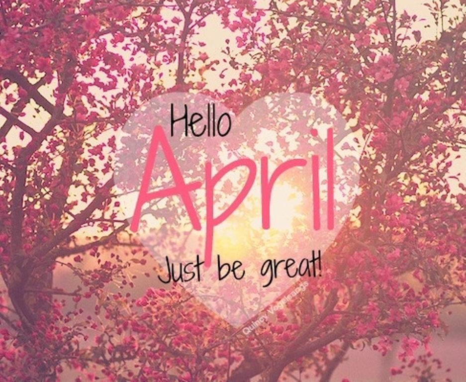 Hello April Wishes Images and Quotes