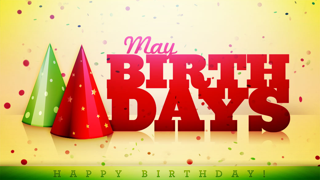 May Birthday Days