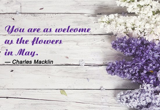 Quotes For Welcome May