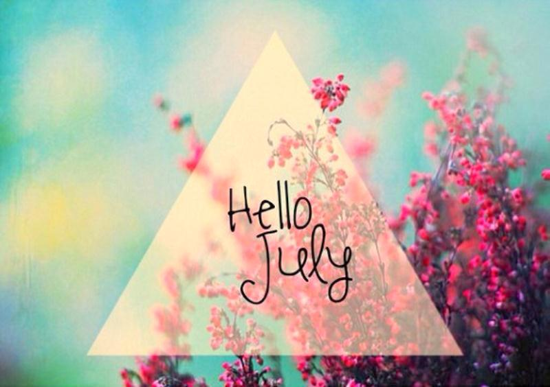 Hello July Beautiful Images