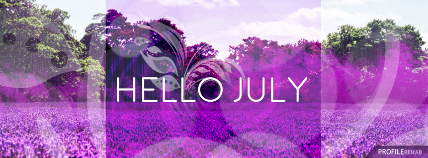 Hello July Photos for Facebook Cover