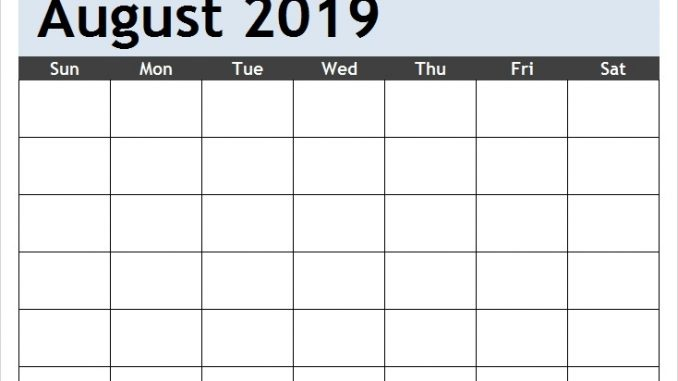 image relating to Printable Blank Monthly Calendar identified as Level Blank August Calendar 2019 Printable Template PDF Phrase Excel